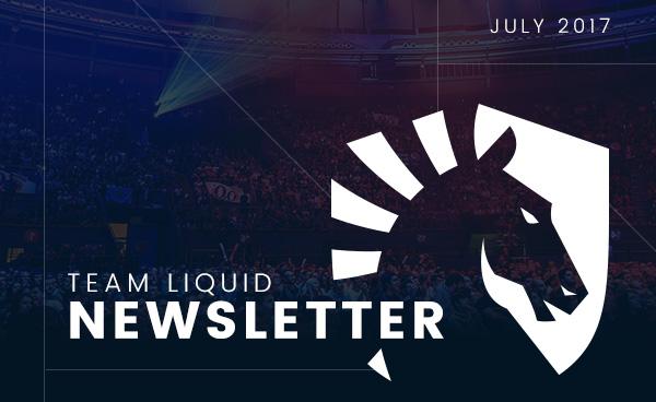 Team Liquid Newsletter July 2017