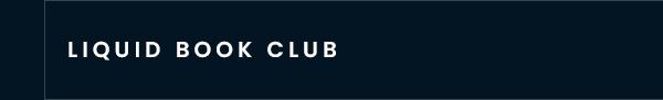 Liquid Book Club