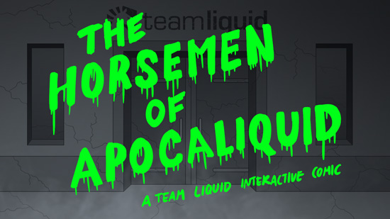The Horsement of Apocaliquid
