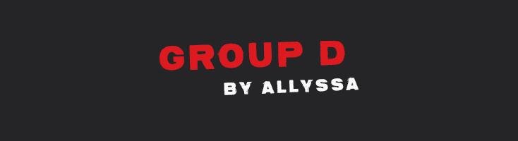 Group D by Allyssa Grey