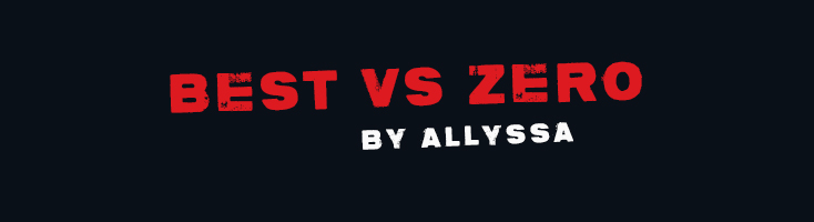 Best vs ZerO by AllyssaGrey