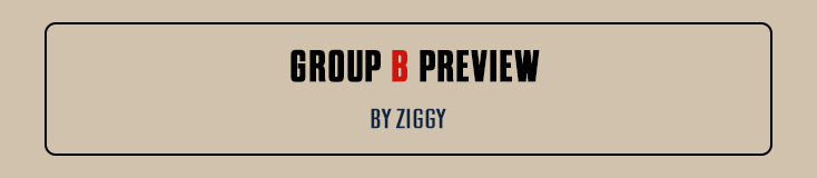 Group B Preview