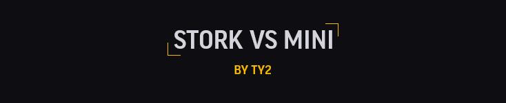 Stork vs Mini