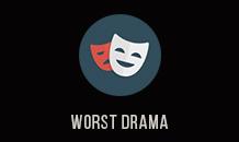 Worst Drama